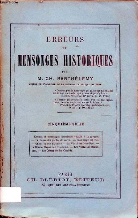 ERREURS ET MENSONGES HISTORIQUES CINQUIEME SERIE