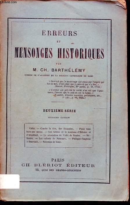 ERREURS ET MENSONGES HISTORIQUES DEUXIEME SERIE