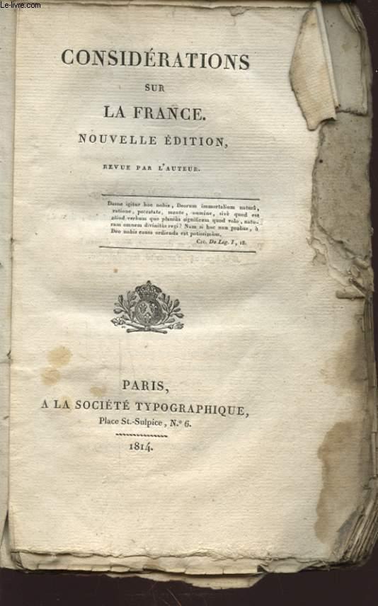 CONSIDERATIONS SUR LA FRANCE NOUVELLE EDITION REVUE PAR L AUTEUR
