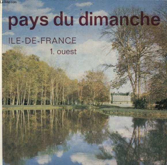 PAYS DU DIMANCHE IL DE FRANCE 1 - OUEST