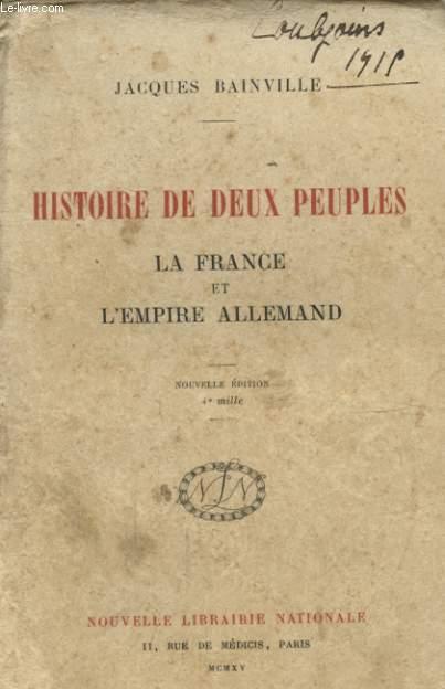 HISTOIRE DE DEUX PEUPLES LA FRANCE ET L EMPIRE ALLEMAND