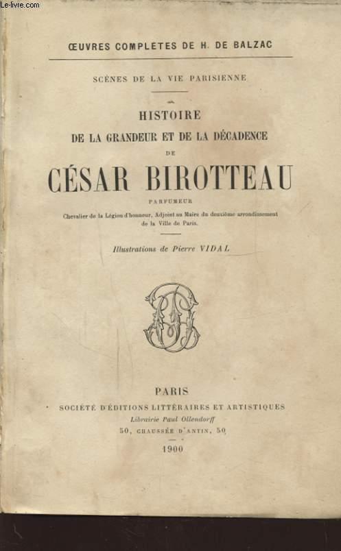 HIDTOIRE DE LA GRANDEUR ET DE LA DECADENCE DE CESAR BIROTTEAU