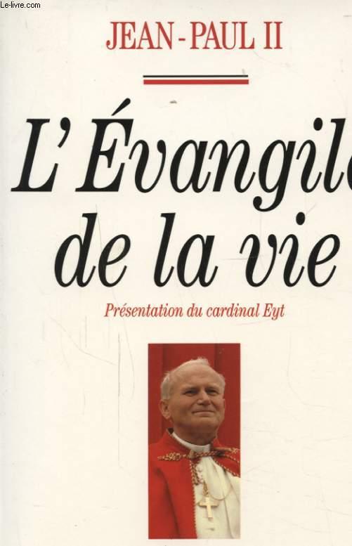 L EVANGILE DE LA VIE