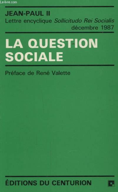 LA QUESTION SOCIALE