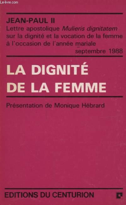 LA DIGNITE DE LA FEMME