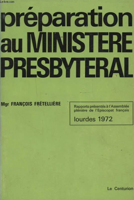 PREPARATION AU MINISTRE PRESBYTERAL