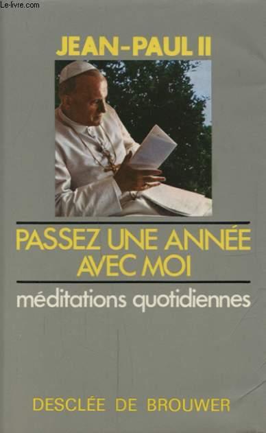 PASSEZ UNE ANNEE AVEC MOI MEDITATIONS QUOTIDIENNE