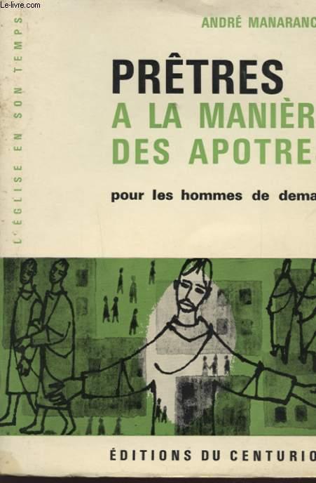 PRETRES A LA MANIERE DES APOTRES POUR LES HOMMES DE DEMAIN