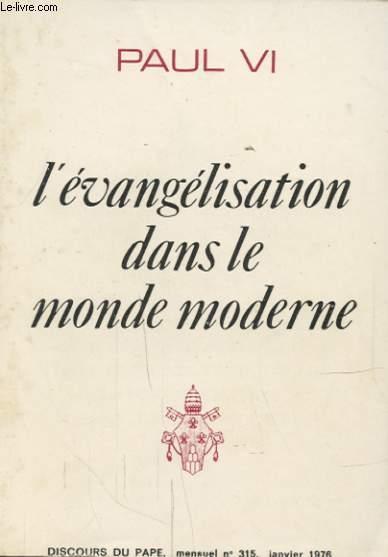 L EVANGELISATION DANS LE MONDE MODERNE