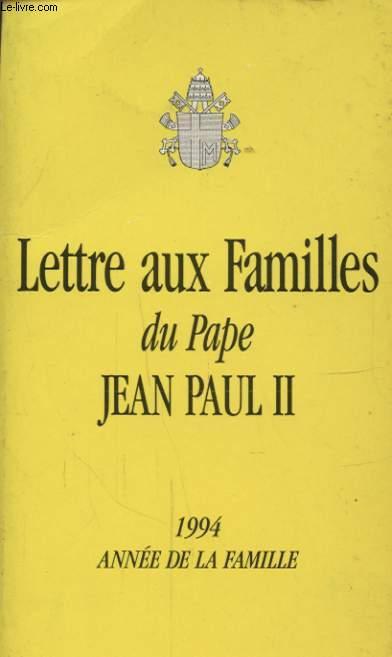 LETTRE AUX FAMILLES DU PAPE