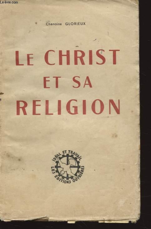 LE CHRIST ET SA RELIGION