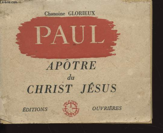PAUL APOTRE DU CHRIST JESUS
