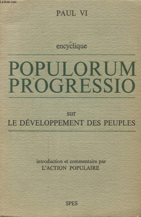 POPULORUM PROGRESSION SUR LE DEVELOPPEMENT DES PEUPLES