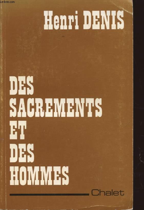 DES SACREMENTS ET DES HOMMES