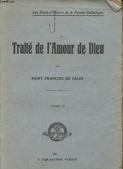 TRAITE DE L AMOUR DE DIEU TOME II