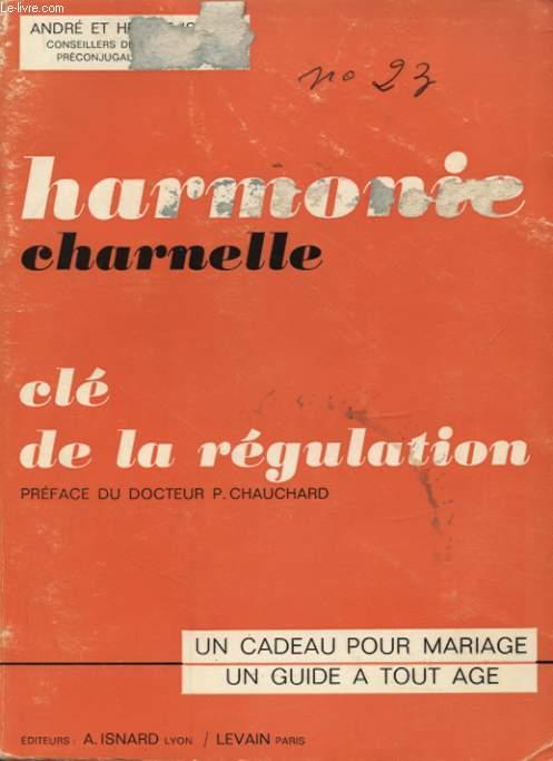 HARMONIE CHARNELLE CLE DE LA REGULATION
