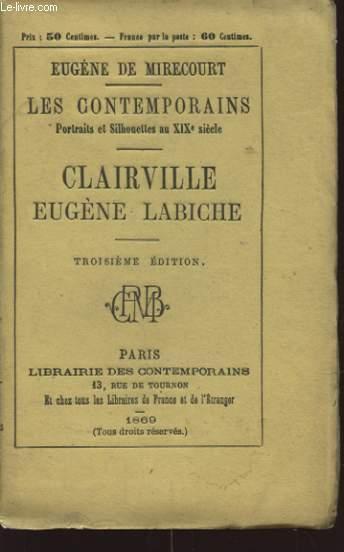 LES CONTEMPORAINS CLAIRVILLE EUGENE LABICHE