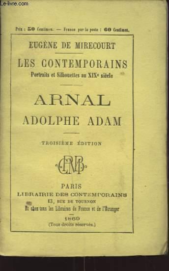 LES CONTEMPORAINS ARNAL ADOLPHE ADAM