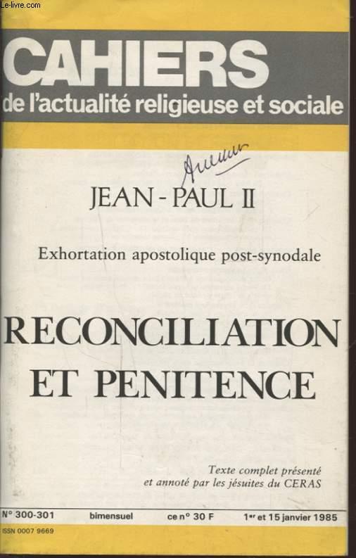 EXHORTATION APOSTOLIQUE POST SYNODALE RECONCILIATION ET PENITENCE