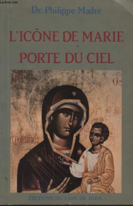 L ICONE DE MARIE PORTE DU CIEL