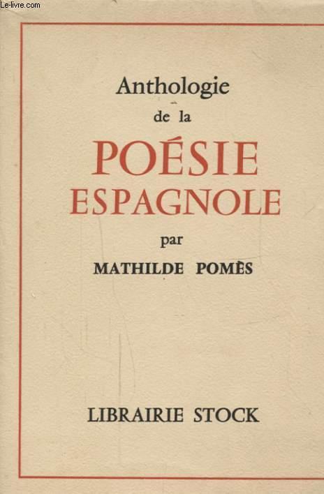 ANTHOLOGIE DE LA POESIE ESPAGNOLE