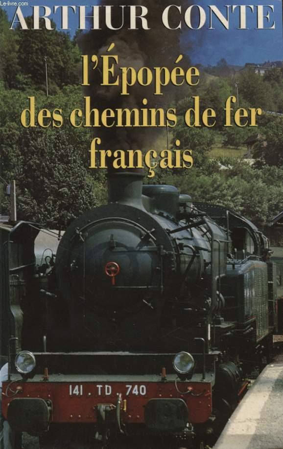 L EPOPEE DES CHEMINS DE FER FRANCAIS