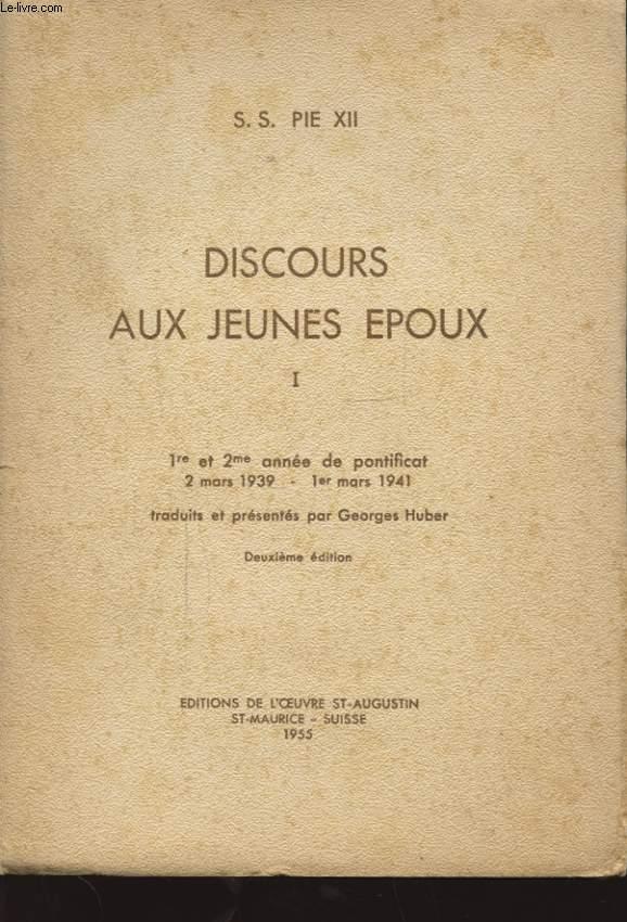 DISCOURS AUX JEUNES EPOUX TOME 1