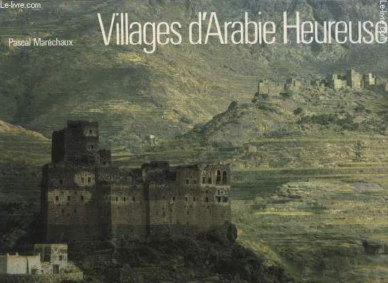 VILLAGES D ARABIE HEUREUSE