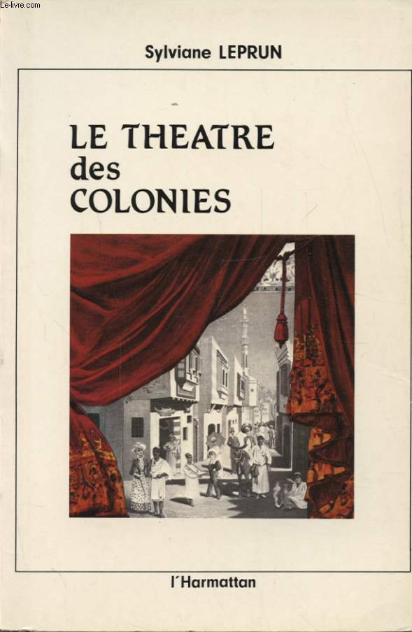 LE THEATRE DES COLONIES