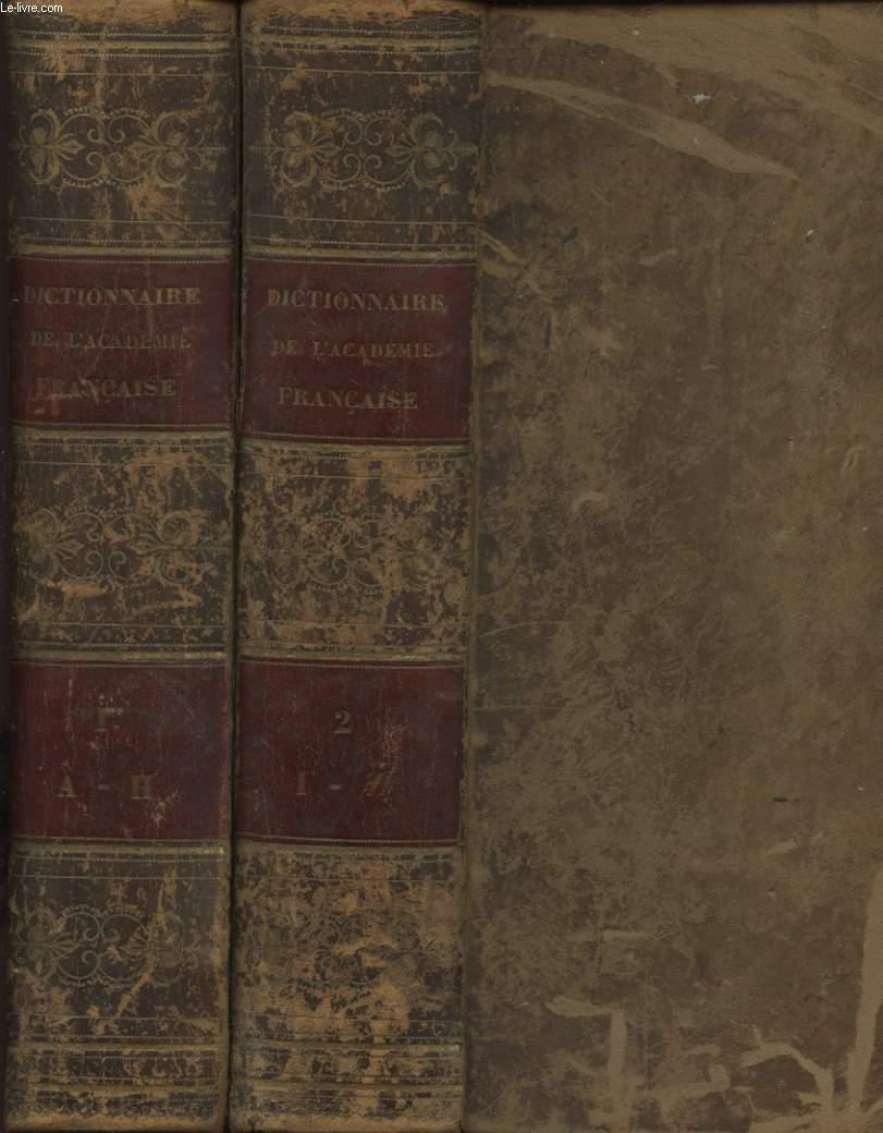 DICTIONNAIRE DE L ACADEMIE FRANCAISE SIXIEME EDITION PUBLIEE EN 1835 TOME 1 ET 2