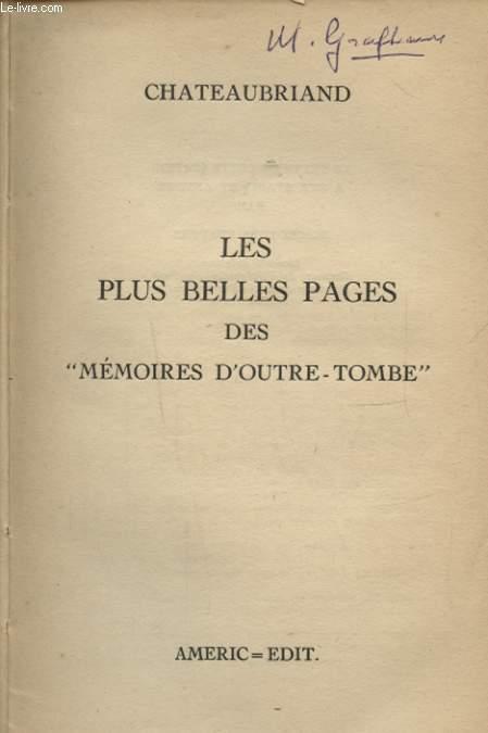 LES PLUS BELLES PAGES DES MEMOIRES D OUTRE TOMBE
