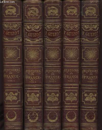 L HISTOIRE DE FRANCE DEPUIS LES TEMPS LES PLUS RECULES JUSQU EN 1789 RACONTEE A MES PETITS ENFANTS EN 5 TOMES