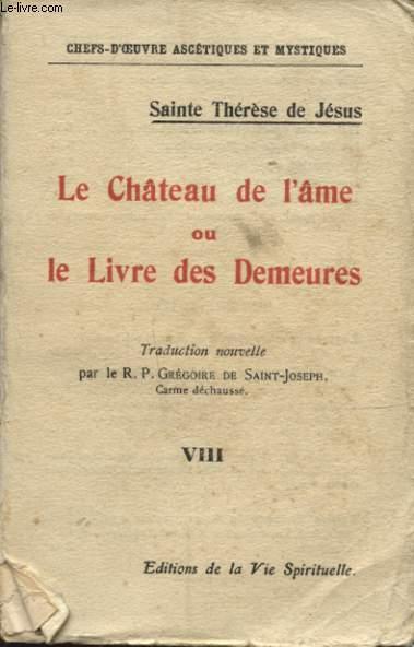LE CHATEAU DE L AME OU LE LIVRE DES DEMEURS TOME 8