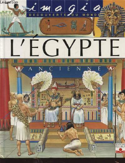 L EGYPTE ANCIENNE