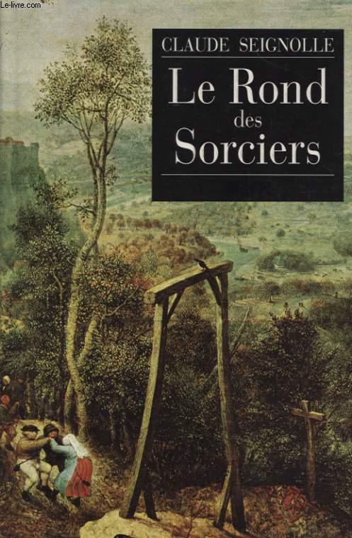 LE ROND DES SORCIERS