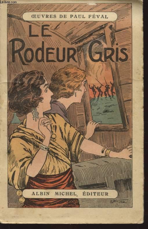 LE RODEUR GRIS