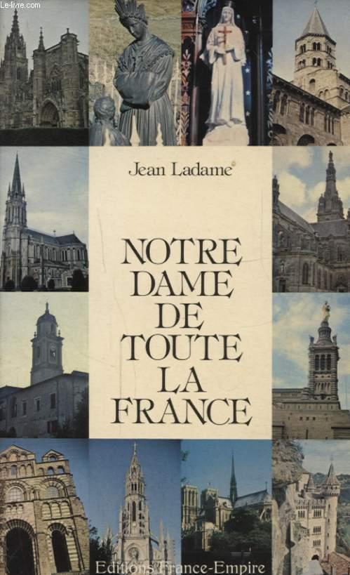 NOTRE DAME DE TOUTE LA FRANCE