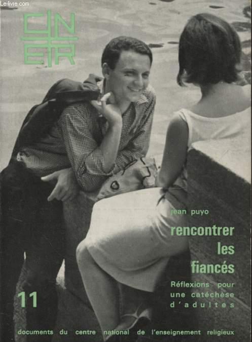 RENCONTRER LES FIANCES