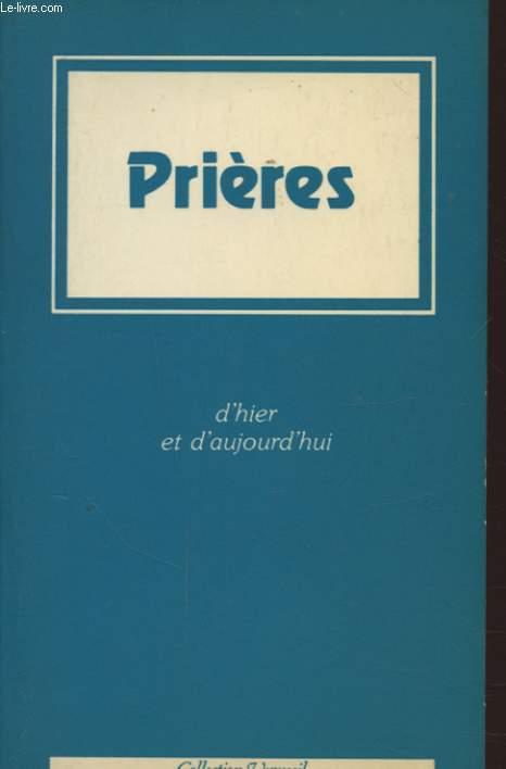PRIERES D HIER ET D AUJOURD HUI