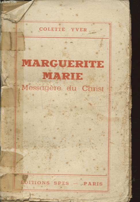 MARGUERITE MARIE MESSAGERE DU CHRIST
