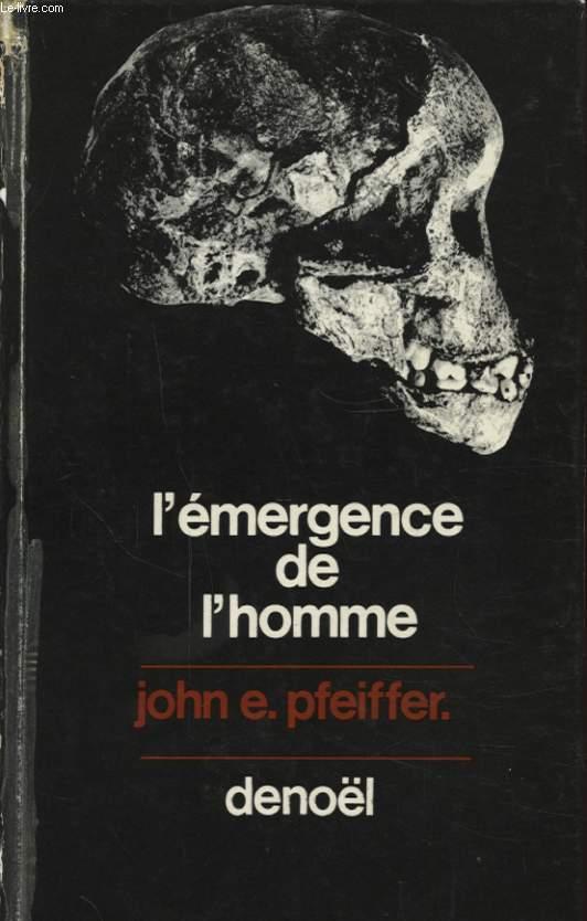 L EMERGENCE DE L HOMME