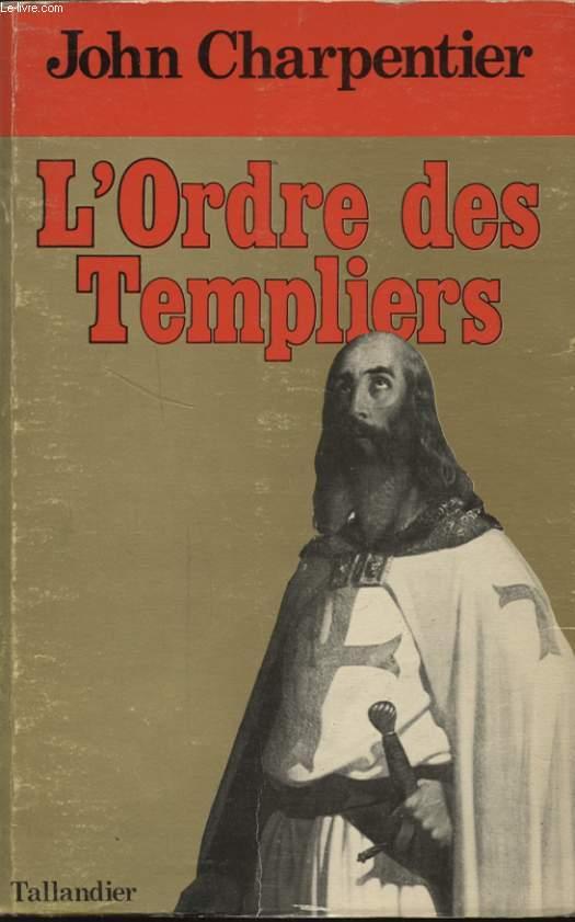 L ORDRE DES TEMPLIERS