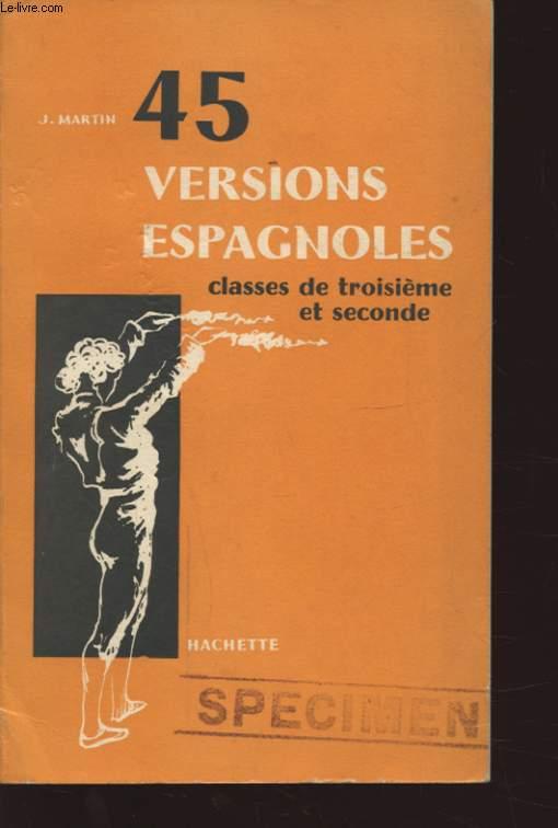 45 VERSIONS ESPAGNOLES CLASSE DE TROISIEME ET SECONDE