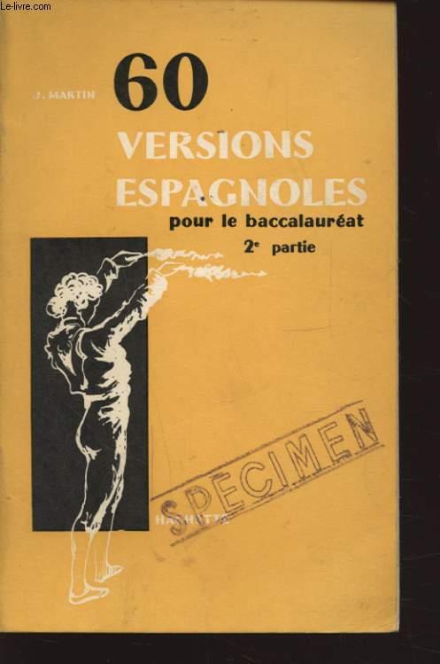 60 VERSIONS ESPAGNOLES POUR LE BACCALAUREAT 2e PARTIE