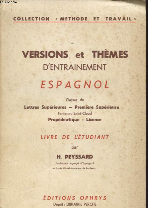 VERSIONS ET THEMES D ENTRAINEMENT ESPAGNOL CLASSES DE LETTRES SUPERIEURES PREMIERE SUPERIEURE - LIVRE DE L ETUDIANT