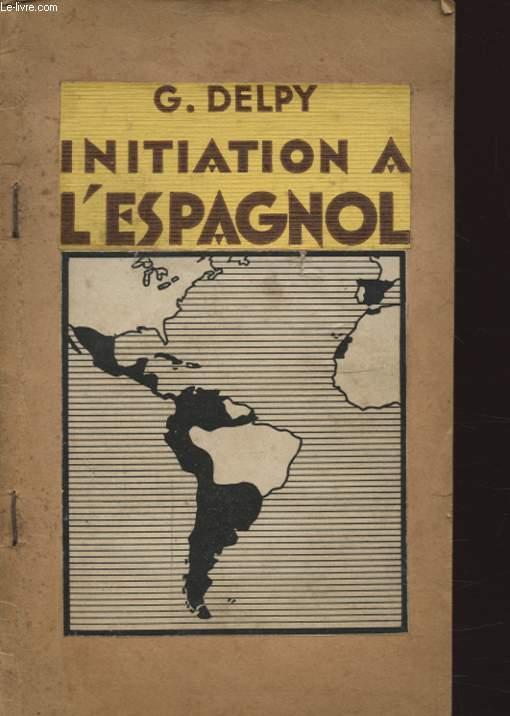 INITIATION A L ESPAGNOL