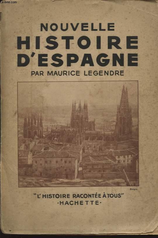 NOUVELLE HISTOIRE D ESPAGNE