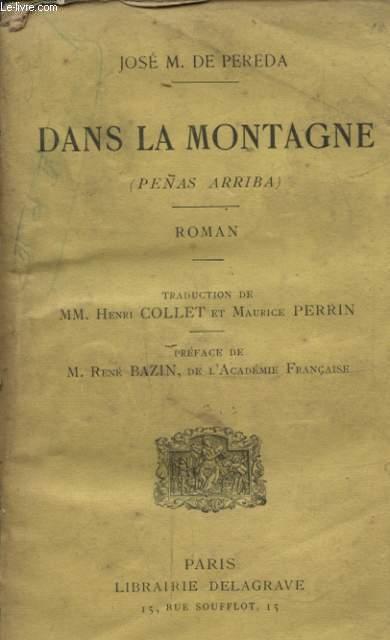 DANS LA MONTAGNE Avec un envoi dédicacé de Henri Collet ( traducteur )