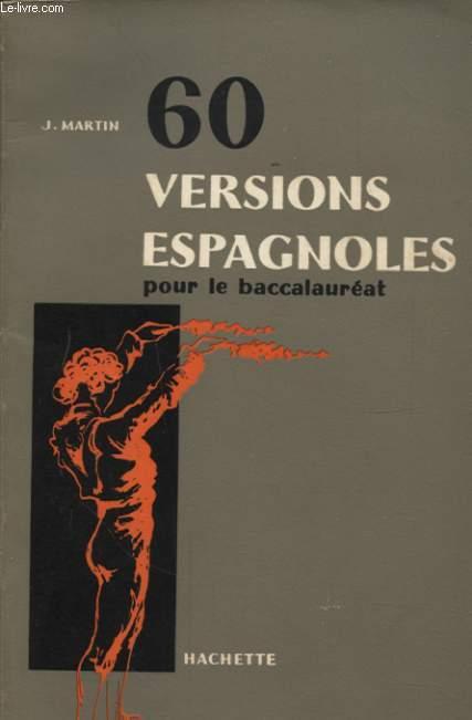 60 VERSIONS ESPAGNOLES POUR LE BACCALAUREAT