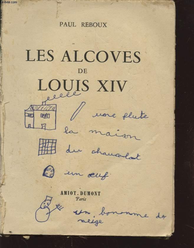 LES ALCOVES DE LOUIS XIV